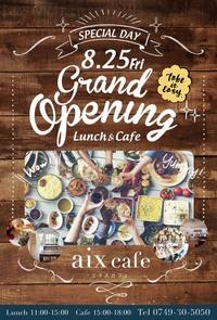 GRAND OPEN  「aix café」